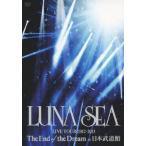 【送料無料選択可】LUNA SEA/LUNA SEA LIVE TOUR 2012‐2013 The End of the Dream at 日本武道