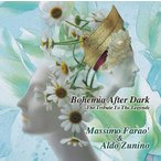 【送料無料選択可】マッシモ・ファラオ&アルド・ズニーノ/ボヘミア・アフター・ダーク〜偉大なるジャズ・ベース・プレイヤーに捧ぐ