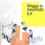 Shiggy Jr./SHUFFLE!! E.P. [通常盤]