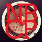 【送料無料選択可】Neighbors Complain/NBCP