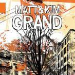 【送料無料選択可】マット・アンド・キム/グランド -デラックス・エディション-