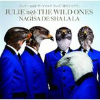 JULIE with THE WILD ONES/渚でシャララ