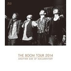 THE BOOM TOUR 2014 ANOTHER SIDE OF DOCUMENTARY(Blu−ray Disc)/THE BOOM