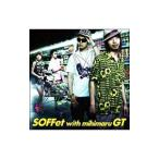 SOFFet with mihimaru GT/スキナツ