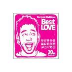 槇原敬之/Noriyuki Makihara 20th Anniversary「Best LOVE」