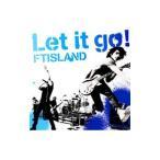 FTISLAND/Let it go!