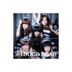 BiS/IDOL IS DEAD