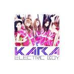 KARA/エレクトリックボーイ