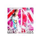 西野カナ/We Don't Stop