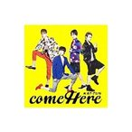 KAT−TUN/come Here