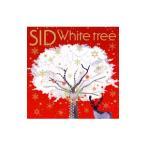 シド(SID)/White tree