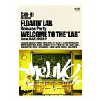 "SKY−HI presents FLOATIN' LAB Release party Welcome to the ""LAB""? Live at BLAZE 2012.6.17"