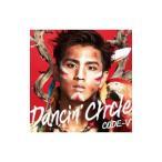 CODE−V/DANCIN' CIRCLE