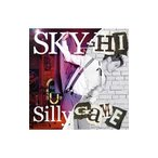 SKY−HI/Silly Game≪Music Video盤≫