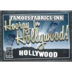 ■セール■FAMOUS FABRICS INK HOORAY FOR HOLLYWOOD!