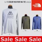ノースフェイス THE NORTH FACE Tシャツ L / S COLOR HEATHER MA TEE ロングスリーブ  NT81591