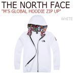 ショッピングNORTH ノースフェイス THE NORTH FACE メンズ MEN'S GLOBAL HOODIE ZIP UP グローバル フーディー ジップアップ White ホワイト NJ5JI54B ウェア