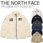 フリース ノースフェイス THE NORTH FACE M'S SNOW CITY FLEECE JKT スノー シティ フリースジャケット 全6色 NN4FK50A/B/C/D NN4FL01A/B/C NN4FL50A/B ウェア