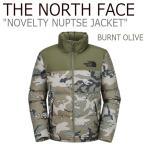 ノースフェイス アウター THE NORTH FACE メンズ NOVELTY NUPTSE JACKET ノベルティー ヌプシ ジャケット BURNT OLIVE オリーブ カモフラージュ NJ1DI59A ウェア