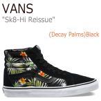 バンズ スニーカー VANS メンズ レディース Sk8-Hi Reissue スケートハイ リシュー (Decay Palms) Black ディケイ パームス ブラック VN0A2XSBMLD シューズ
