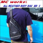 MCеяб╝епе╣ббALL WEATHER BODY BAG ббBB-1