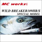 2019╟п5╖ю╚п╟ф═╜─ъ MCеяб╝епе╣ WILD BREAKER109HR/S SPECIAL MODEL