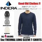 インデラ インデラミルズ 5oz サーマル 長袖 Tシャツ インナー ミリタリー 肉厚 メンズ レディース ナチュラル ブラック グレー ネイビー indera mills T800L