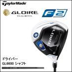 テーラーメイド  グローレ F2 ドライバー GL6600シャフト エフツー GLOIRE F2 日本正規品
