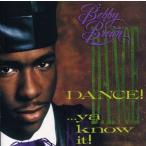 OneLifeYahoo!ショップで買える「DANCE!...YA KNOW IT! / BOBBY BROWN」の画像です。価格は180円になります。