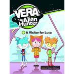 ベラ ザ エイリアン ハンター レベル3-2 CD付き A Visitor for Luca 子ども 英語 教材 コミック リーダー e-future Vera the Alien Hunter