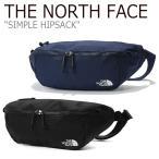�Ρ����ե����� �������ȥݡ��� THE NORTH FACE ��� ��ǥ����� SIMPLE HIPSACK ����ץ� �ҥåץ��å� BLACK NAVY �֥�å� �ͥ��ӡ� NN2HK02A/B �Хå�