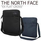 ノースフェイス サコッシュ THE NORTH FACE メンズ レディース EX FLAT CROSS EX フラット クロスバッグ  NAVY BLACK ネイビー ブラック NN2PJ13A/B バッグ