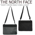 ノースフェイス サコッシュ THE NORTH FACE メンズ レディース EASY CROSS BAG S BIG LOGO イージー クロスバッグS ビッグロゴ NN2PK06J/K バッグ