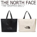 ノースフェイス トートバッグ THE NORHT FACR メンズ レディース TNF SHOPPER BAG L ショッパーバック L BLACK IVORY ブラック アイボリー NN2PL16A/B バッグ