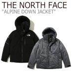 ノースフェイス ダウン THE NORTH FACE メンズ レディース ALPINE DOWN JACKET アルパイン ダウンジャケット グレー ブラック NJ1DJ53J/K NJ1DK50J ウェア