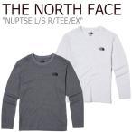 ノースフェイス ロンT THE NORTH FACE NUPTSE L/S R/TEE/EX ヌプシ ロングスリーブ ラウンドTEE EX グレー オートミール NT7TJ52J/K ウェア