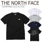 ノースフェイス Tシャツ THE NORTH FACE メンズ レディース CAMPANA S/S R/TEE カンパーナ ショートスリーブT 半袖 NT7UK06J/K/L/M ウェアの画像