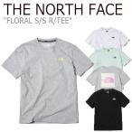 ノースフェイス Tシャツ THE NORTH FACE メンズ レディース FLORAL S/S R/TEE フローラル ショートスリーブT 半袖 NT7UK08J/K/L/M ウェアの画像