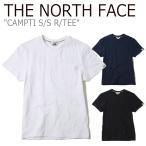 ノースフェイス Tシャツ THE NORTH FACE メンズ レディース CAMPTI S/S R/TEE キャンプティ ショートスリーブT 半袖 NT7UK19J/K/L ウェアの画像