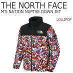 ノースフェイス アウター THE NORTH FACE メンズ MEN'S NATION NUPTSE DOWN JACKET ネーション ヌプシ ダウンジャケット LOLLIPOP ロリポップ NJ1DI51A ウェア