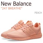 ニューバランス スニーカー New Balance レディース 247 Breathe ブリース Peach ピーチ MRL247OS シューズ
