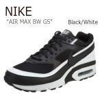 ショッピングNIKE NIKE AIR MAX BW GS Black White ナイキ エアマックス 820344-001 スニーカー シューズ