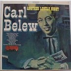 Carl Belew / Another Lonely Night