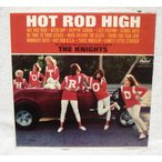 The Knights (2) / Hot Rod High