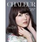 """花澤香菜 CHALEUR -Film Documentaire de """"25""""-  [Blu-ray]"""