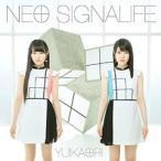 ゆいかおり / NEO SIGNALIFE 初回 声優系CD
