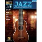 取寄 楽譜 The Ukulele Play-Along Volume 37: Jazz ウクレレ用曲集