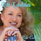 Robi Calling Robi Kahakalau ロビ コーリング ロビ カハカラウ メール便可