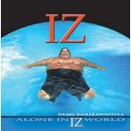 Alone In IZ World - Israel Kamakawiwo'ole イズラエル・カマカヴィヴォレ 【メール便可】