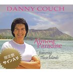 Almost Paradise Danny Couch ダニーコーチ サイン入り メール便可